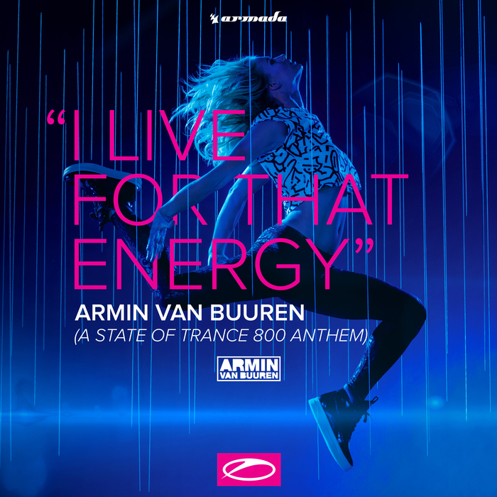 Armin van Buuren: I Live for That Energy (ASOT 800 Anthem) EP (2016)